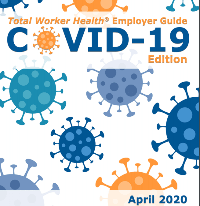 Total Worker Health® Employer Guide: COVID-19 Edition