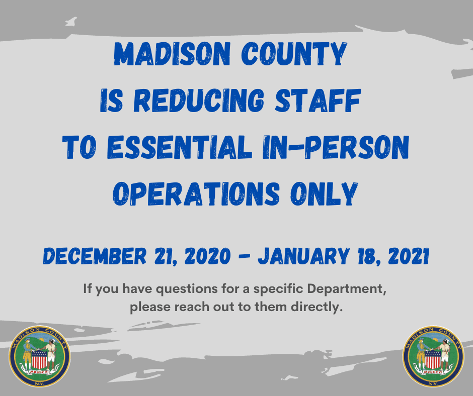 Madison County is Reducing Staff to Essential In-Person Operations only (2)