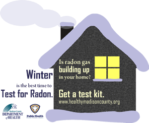 Winter is the best time to test for radon. Is radon gas building up in your home? Get a test kit.