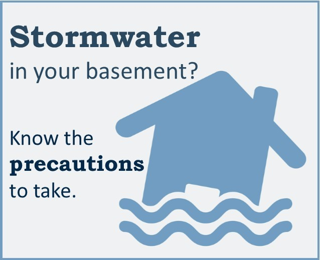 Graphic on precautions to take when stormwater is in your basement